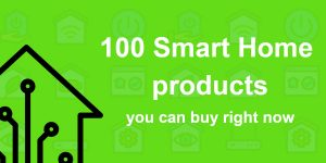 100 smart home products
